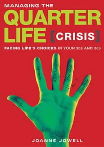 Managing The Quarterlife Crisis