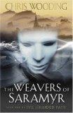 The Weavers of Saramyr (Braided Path, #1)