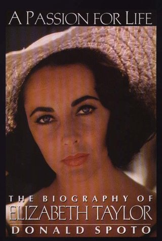 a-passion-for-life-the-biography-of-elizabeth-taylor