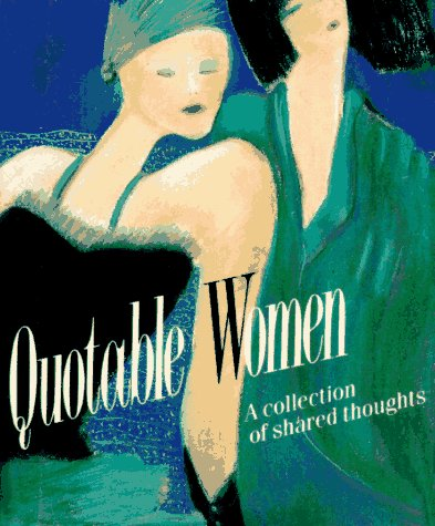 Quotable Women: A collection of shared thoughts por Running Press FB2 EPUB