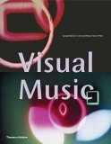 Visual Music: Synaesthesia In Art And Music Since 1900