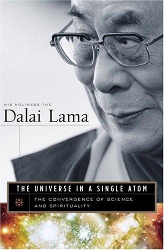 The Universe in a Single Atom by Dalai Lama XIV