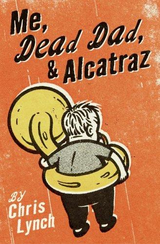 Me, Dead Dad, & Alcatraz Foros de descarga de libros