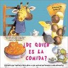 ¿De quién es la comida?: Whose Food Is Whose?, Spanish-Language Edition