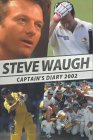 Steve Waugh: Captain's Diary 2002