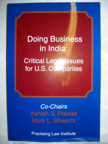 Doing Business in India: Critical Legal Issues for U.S. Companies