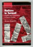 Nations In Turmoil: Conflict And Cooperation In Eastern Europe, Second Edition