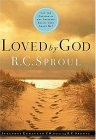 Loved by God [With CD] by R.C. Sproul
