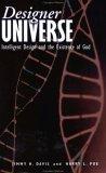 Designer Universe: Intelligent Design and the Existence of God