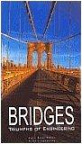 Bridges: Triumphs Of Engineering