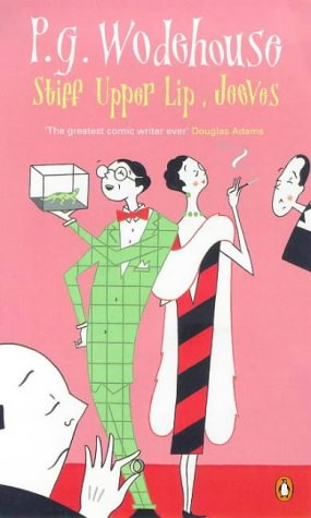 Stiff Upper Lip, Jeeves(Jeeves 13)