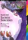 Sacrées Sorcières by Roald Dahl