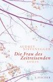Die Frau des Zeitreisenden by Audrey Niffenegger