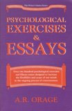 Psychological Exercises And Essays (Weiser Classics Series)