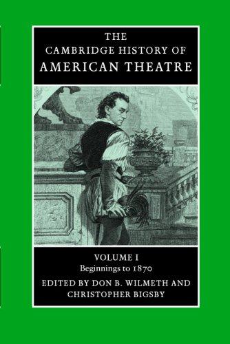 The Cambridge History of American Theatre 3 Volume Paperback Set