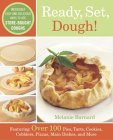 Ready, Set, Dough!: Incredibly Easy and Delicious Ways to Use Store-Bought Doughs PDF ePub por Melanie Barnard