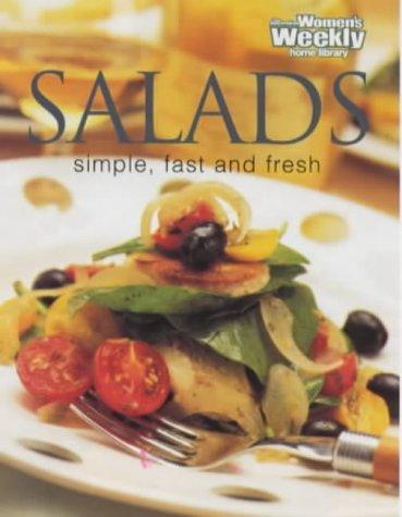 Salads: Simple, Fast, Fresh (Australian Women's Weekly)