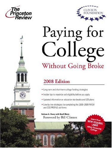 Paying for College without Going Broke, 2008 Edition by The Princeton Review