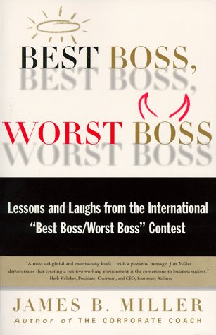 Best Boss, Worst Boss: Lessons and Laughs from the International
