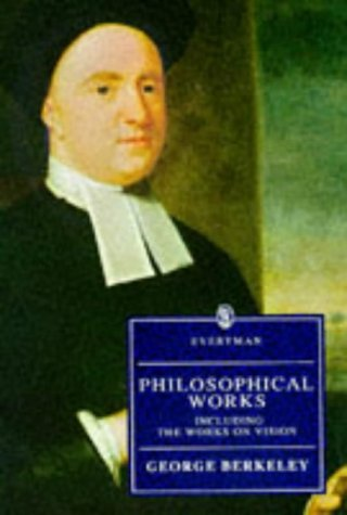 Philosophical Works, Including The Works On Vision by George Berkeley