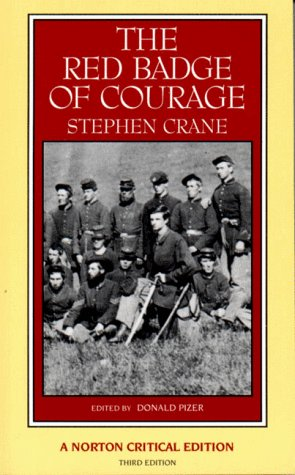 The Red Badge of Courage: An Authoritative Text Backgrounds and Sources Criticism