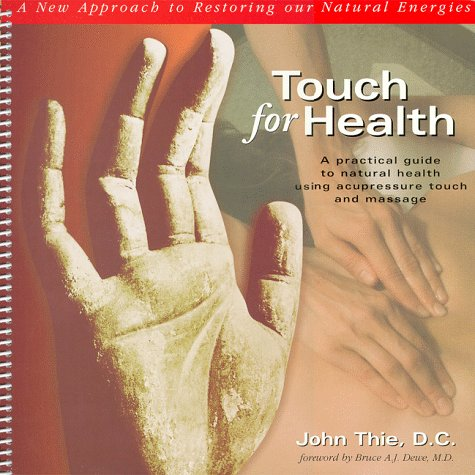 Touch for Health by John F. Thie