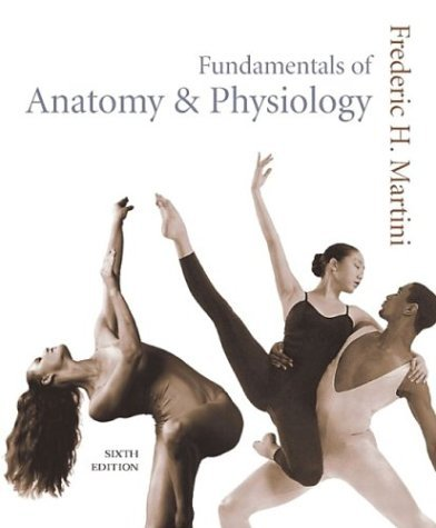Fundamentals of Anatomy & Physiology [with Interactive Physiology 8-System Suite]