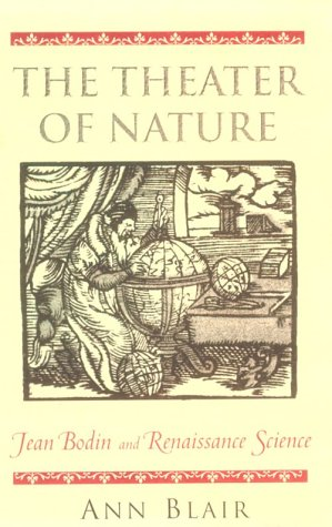 The Theater of Nature: Jean Bodin and Renaissance Science
