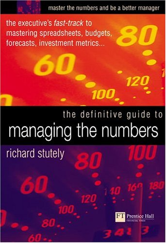The Definitive Guide to Managing the Numbers: The Executive's Fast-Track to Mastering Spreadsheets, Budgets, Forecasts, Investment Metrics... Descarga de libros de Amazon utorrent