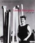 Louise Bourgeois: Life as Art