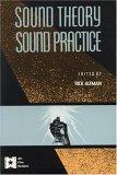 Sound Theory/Sound Practice