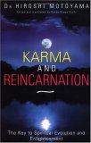 Karma and Reincarnation: The Key to Spiritual Evolution and Enlightment