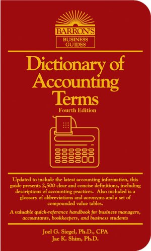 Dictionary of Accounting Terms por Joel G. Siegel PDF ePub 978-0764128981