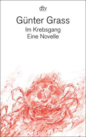 Ebook Im Krebsgang. Eine Novelle by Günter Grass TXT!