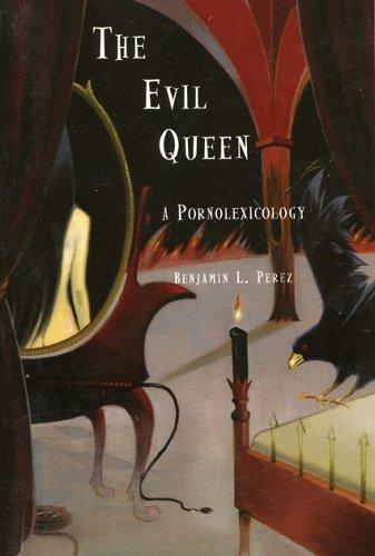 The Evil Queen: A Pornolexicography