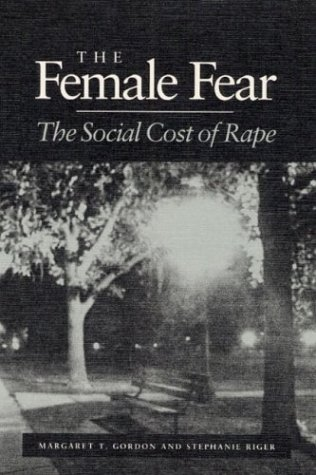The Female Fear: THE SOCIAL COST OF RAPE Ebook para descargas gratuitas de vhdl