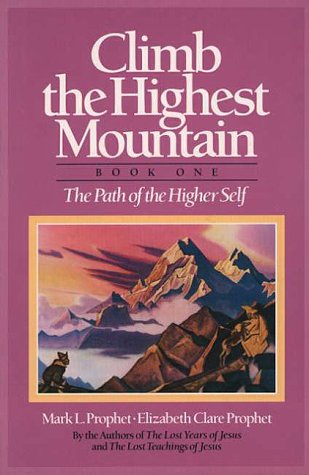 Climb the Highest Mountain: The Path of the Higher Self, Book One Los mejores audiolibros para descargar