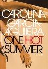 One Hot Summer: A Novel