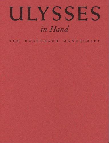 Ulysses In Hand The Rosenbach Manuscript
