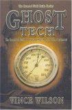 Ghost Tech by Vince Wilson