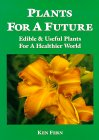 Plants for a Future by Ken Fern