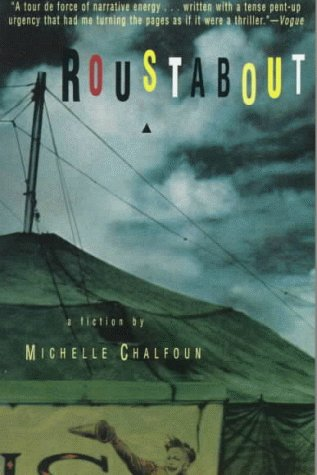 1181144 & Roustabout by Michelle Chalfoun