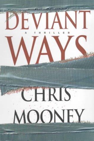 Deviant Ways by Chris Mooney