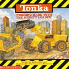 Tonka: Working Hard With The Mighty Loader