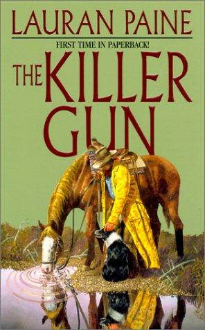 The Killer Gun by Lauran Paine