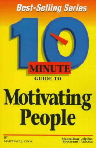 10 Minute Guide To Motivating People por Marshall J. Cook MOBI EPUB 978-0028617381