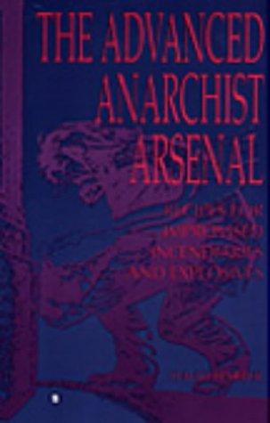 The Advanced Anarchist Arsenal