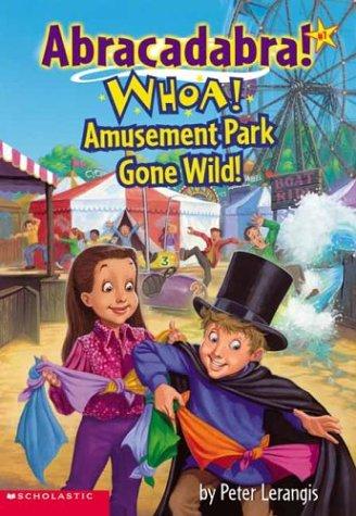 Whoa amusement park gone wild by peter lerangis 1183380 fandeluxe Images