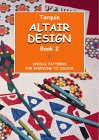 Altair Design: Special Patterns For Everyone To Colour