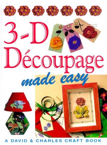 Descarga gratuita de books epub 3-D Decoupage Made Easy